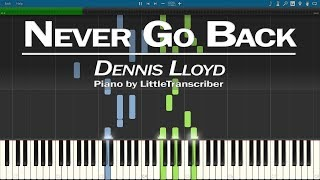 dennis lloyd never go back piano cover synthesia tutorial by littletranscriber