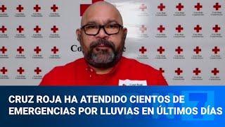 Cruz Roja ha atendido cientos de emergencias por lluvias en los últimos días