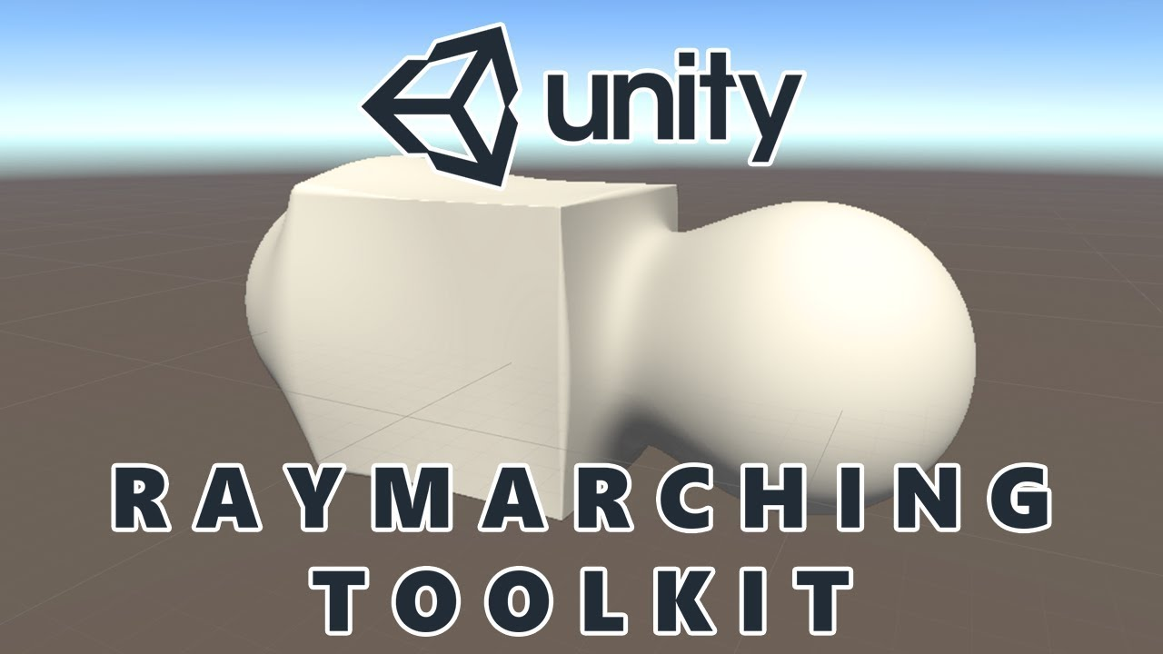 Learning the Basics of the Unity Raymarching Toolkit Asset