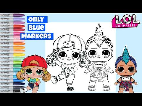 LOL Surprise Dolls Makeover Only BLUE Markers LOL Surprise Coloring Book Sk8er Grrrl & Punk Boi