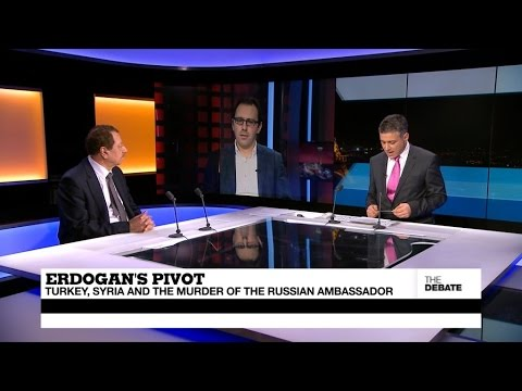 Erdogan's pivot: Turkey, Syria and the assassination of the Russian ambassador (part 2)