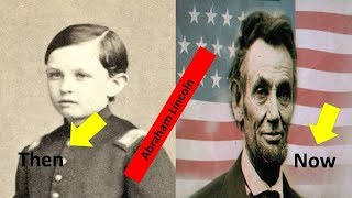 Top famous people |Abraham Lincoln then and now|Transformation From 6 To 56