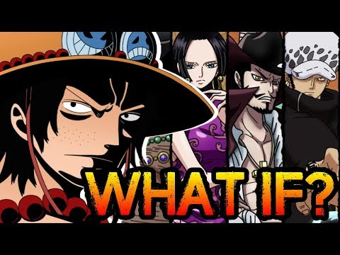 WHAT IF: Ace Joined The Seven Warlords?  One Piece Discussion