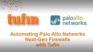 Palo Alto Networks-Tufin Overview
