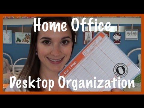 Home Office: Desktop Organization