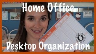 Home Office: Desktop Organization