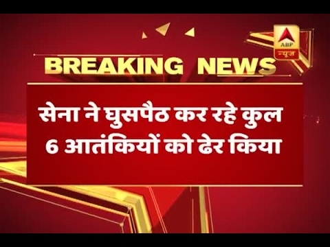 J&K: Six terrorists killed in Infiltration bid foiled by Indian Army
