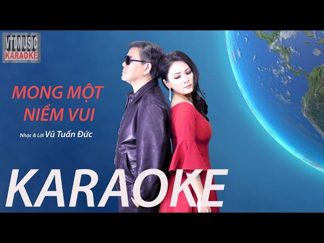 MONG MỘT NIỀM VUI (KARAOKE 4K) - Sáng tác Vũ Tuấn Đức - cs Thanh Trúc & VTĐ - Vtdmusic official MV