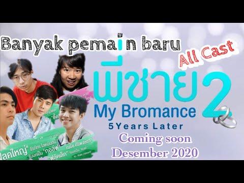 my-bromance-2-the-series-:-seluruh-pemain-(-pemain-lama-&-baru-)-/-all-characters-of-my-bromance-2
