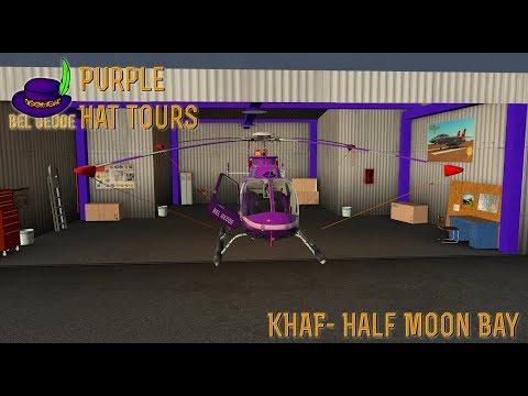 [Purple Hat Tours] Part 1- Half Moon Bay KHAF