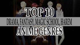 TOP 20 DRAMA, FANTASY, MAGIC SCHOOL, HAREM, ECCHI ANIME GENRES