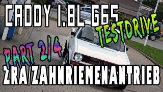 Caddy 1.8l PG G65 G-Lader ZRA/Zahnriemenantrieb - Testdrive - Part 2/4 | G65-LADER.DE