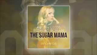 Austin Leeds and Redhead Roman - The Sugar Mama (Original Mix) [In Charge Recordings]