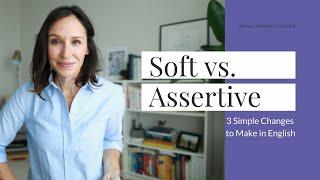 Soft vs. Assertive Language in English [3 Simple Changes] screenshot 1