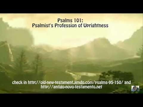 Psalms 101: Psalmist's Profession of Uprightness