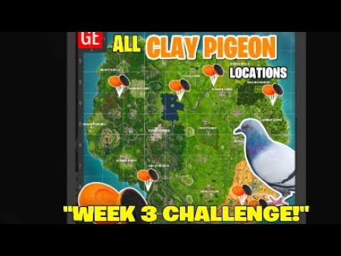 fortnite battle royale all clay pigeon locations week 3 challenge - all clay pigeon locations fortnite