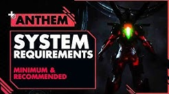 ANTHEM System[PC] Requirements