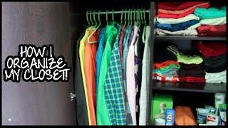 How I Organize My Closet!