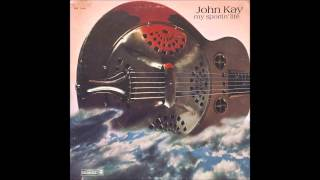 Watch John Kay Heroes And Devils video