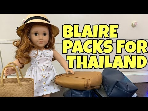 Packing American Girl Doll For Thailand - Blaire Wilson's First Trip - 2019 Girl Of The Year