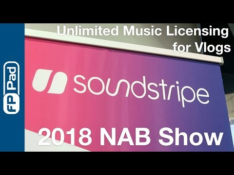 2018 #NABShow: Best site for unlimited music licenses for vlogs from Soundstripe