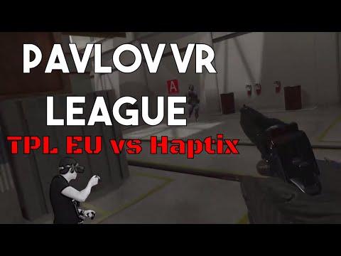 Pavlov VR League TPL EU vs Haptix 22/10/2017