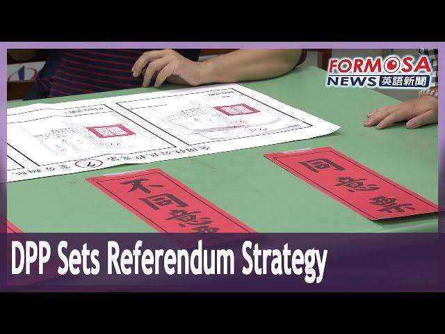 DPP says it won't initiate referendum proposals for Aug. 28