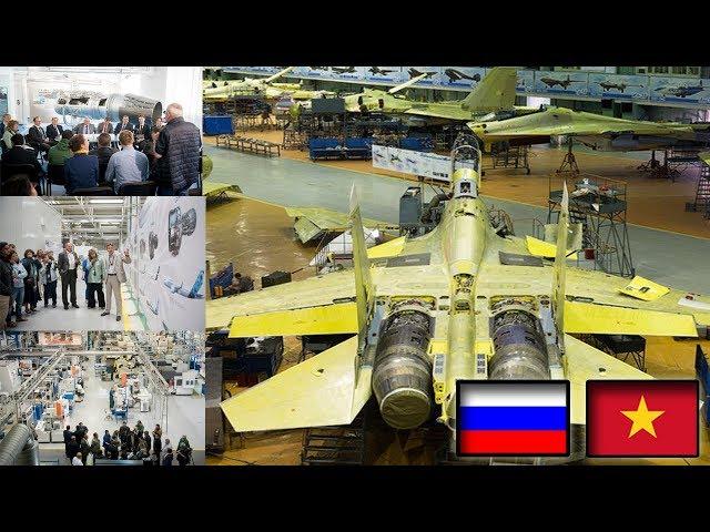 Tại Sao Nga Mời Duy Nhất Việt Nam sang thăm Cơ sở tuyệt mật sản xuất động cơ Su-35, Su-30?
