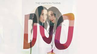The Watson Twins | Rolling Thunder (Official Audio)