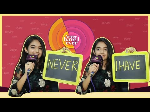 Anushka Sen Plays Never Have I Ever | And Shares Some Fun Facts | Exclusive
