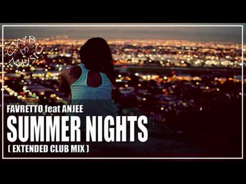Favretto feat Anjee - Summer Nights (Extended Club Mix)