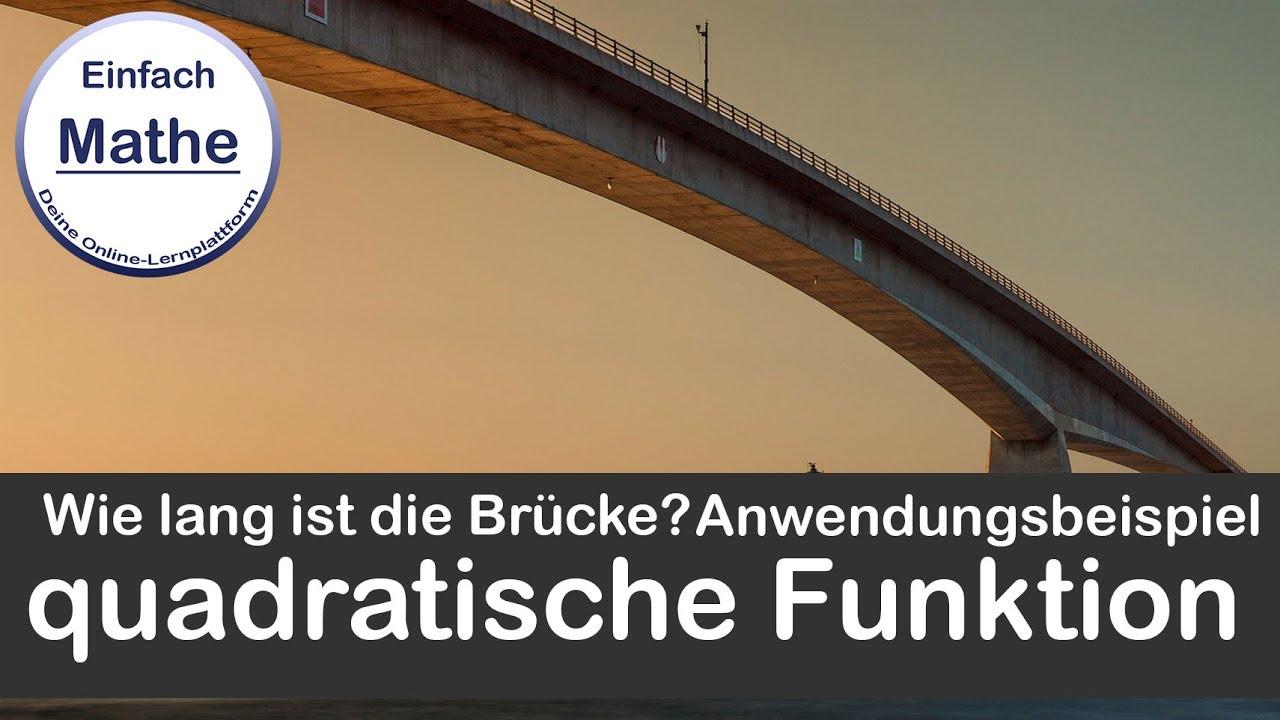 Textaufgabe: Wie lang ist die Brücke | Parabel | Quadratische ...