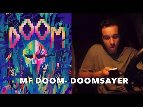 MF DOOM- DOOMSAYER (First Reaction)