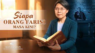 Kesaksian Rohani Kristen Terbaru 2020 - Siapa Orang Farisi Masa Kini?