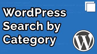 How to Create a Search by Category in WordPress Tutorial