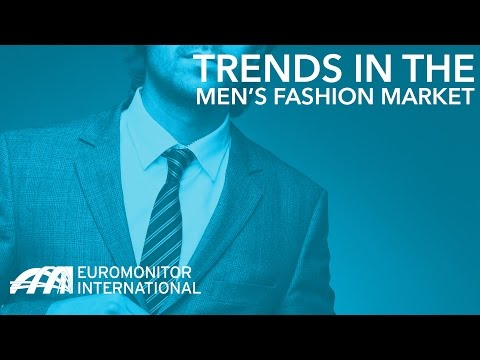 Trends in the Men's Fashion Market