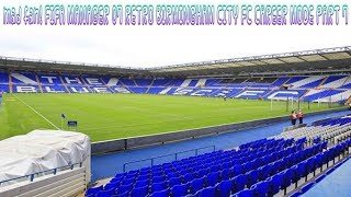 mad fan! FIFA MANAGER 07 RETRO BIRMINGHAM CITY FC CAREER MODE PART 7