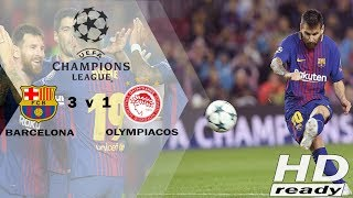 Barcelona vs Olympiacos 3-1 UCL | Highlights & Goals 19-10-2017