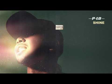 P-Lo - Shine (Audio)