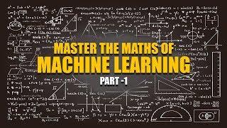 Machine Learning Maths | Matrix Operations | Transpose | Tensors | Part 1 | Eduonix