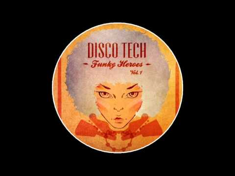 Disco Teck - I Like The Feeling
