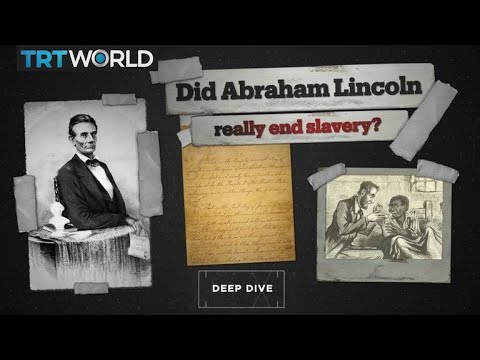Did Abraham Lincoln Really 'free The Slaves'?