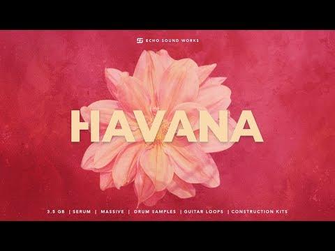 Echo Sound Works | Havana -Latin inspired Serum presets