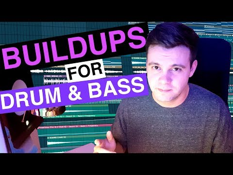 How to make a buildup for Drum & Bass