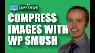 WordPress Image Compression Using The WP Smush.it Plugin | WP Learning Lab(, 2015-12-23T17:00:01.000Z)