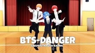 MMD BTS DANGER Akabane karma Shiota Nagisa Asano Gakushu
