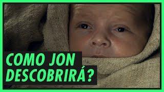 COMO JON DESCOBRIRÁ SEUS PAIS? | GAME OF THRONES