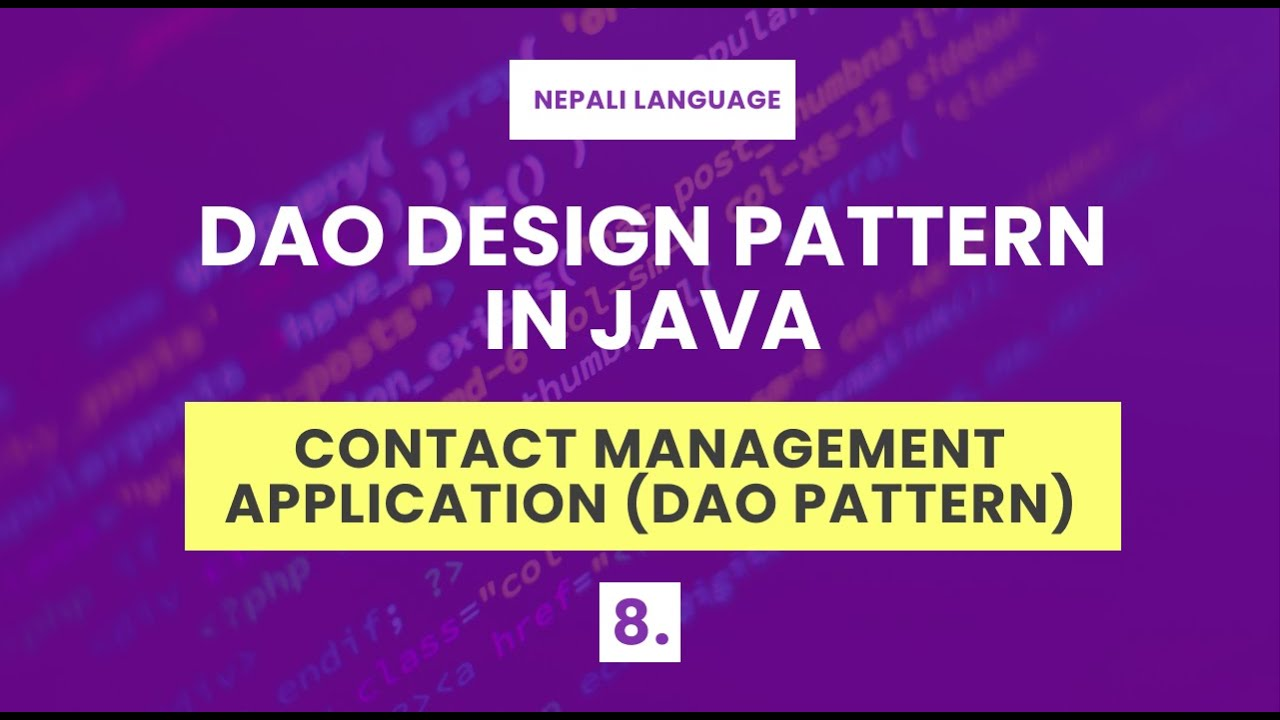 Implementing DAO Pattern | Java DAO Pattern with List | Contact Management | Java in Nepali