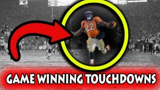 Greatest Game Winning Touchdowns in Football History