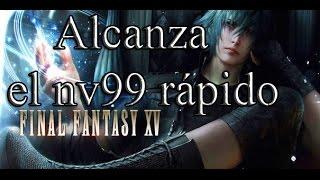 Subir a 99 y conseguir muchos hp en Final Fantasy 15